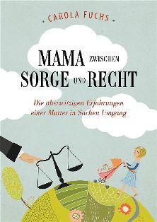Cover_Mama zwischen Sorge und Recht_klein